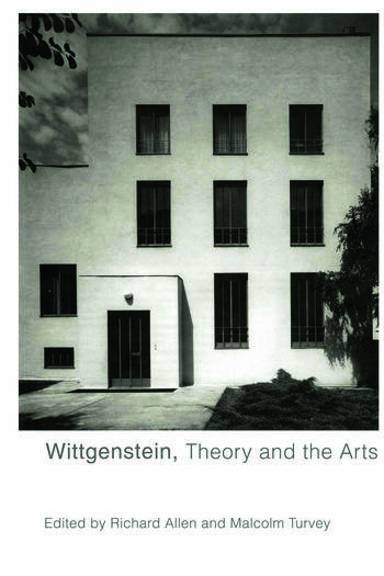 Wittgenstein, Theory and the Arts book cover