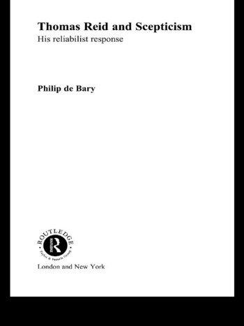 Thomas Reid and Scepticism His Reliabilist Response book cover