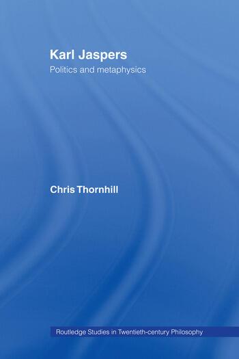 Karl Jaspers Politics and Metaphysics book cover
