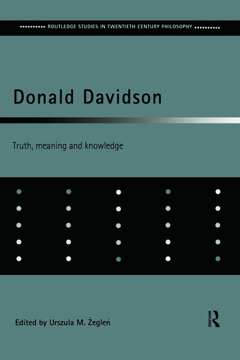 Donald Davidson Truth, Meaning and Knowledge book cover