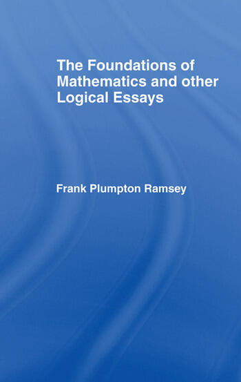 Foundations of Mathematics and other Logical Essays book cover