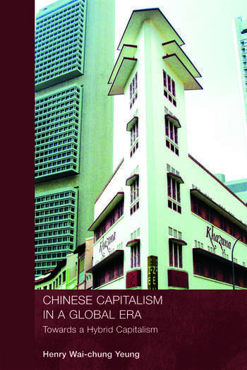Chinese Capitalism in a Global Era Towards a Hybrid Capitalism book cover