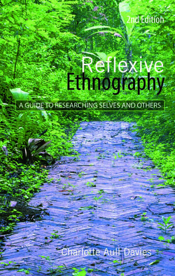 Reflexive Ethnography A Guide to Researching Selves and Others book cover