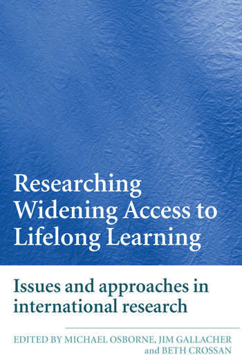 Researching Widening Access to Lifelong Learning Issues and Approaches in International Research book cover