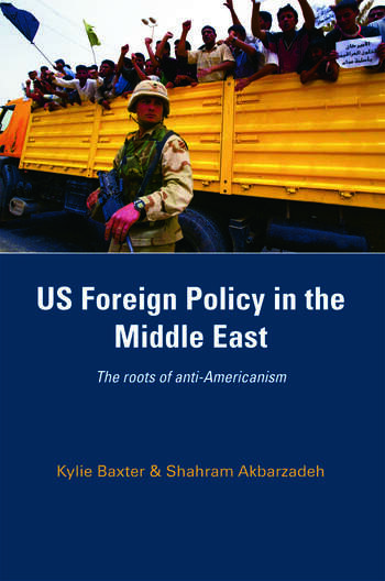 US Foreign Policy in the Middle East The Roots of Anti-Americanism book cover
