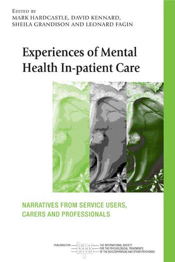 Experiences of Mental Health In-patient Care Narratives From Service Users, Carers and Professionals book cover