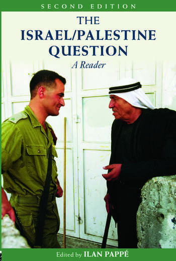 The Israel/Palestine Question A Reader book cover