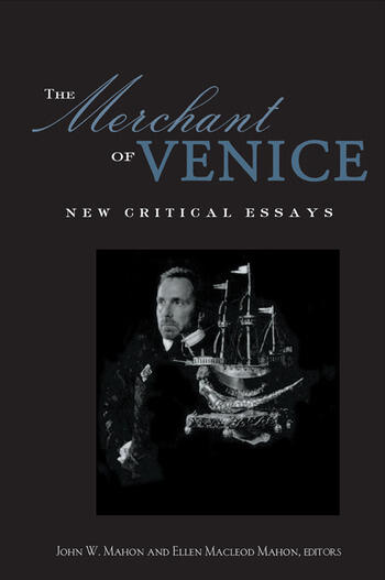 The Merchant of Venice Critical Essays book cover