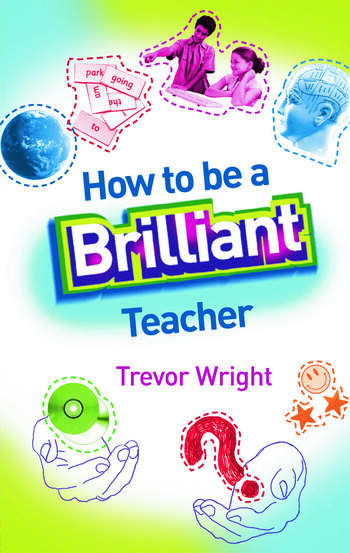 How to Be a Brilliant Teacher book cover