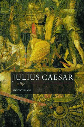 Julius Caesar A Life book cover