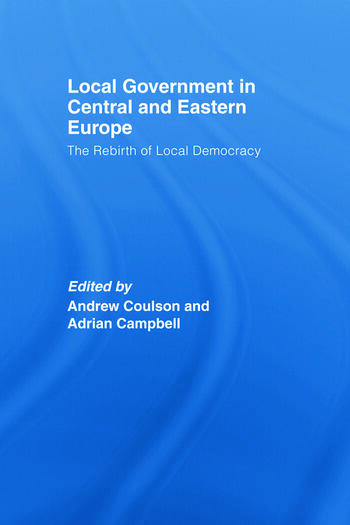 Local Government in Central and Eastern Europe The Rebirth of Local Democracy book cover