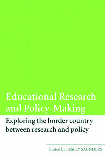 Educational Research and Policy-Making Exploring the Border Country Between Research and Policy book cover