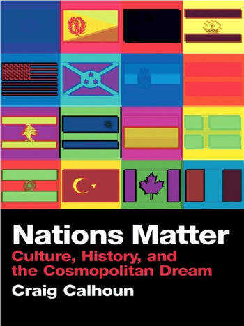 Nations Matter Culture, History and the Cosmopolitan Dream book cover