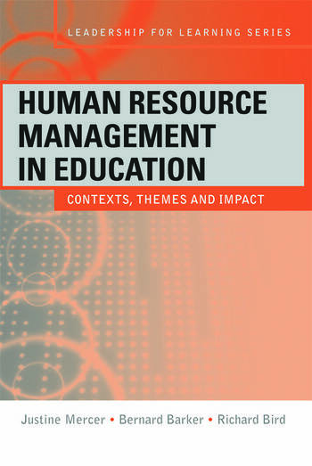 Human Resource Management in Education Contexts, Themes and Impact book cover