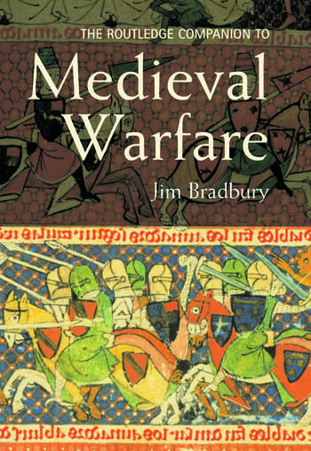 The Routledge Companion to Medieval Warfare book cover