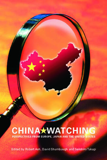 China Watching Perspectives from Europe, Japan and the United States book cover