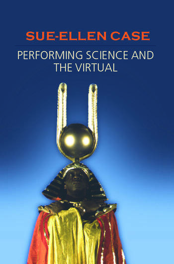 Performing Science and the Virtual book cover