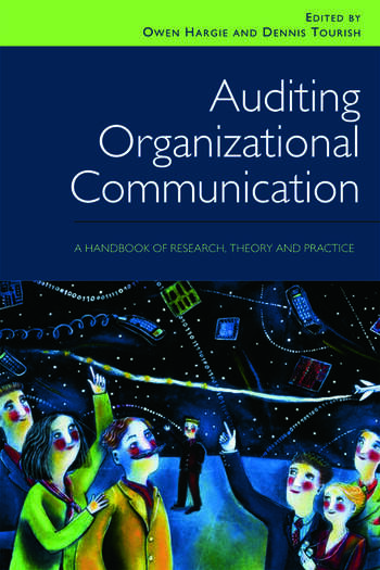 Auditing Organizational Communication A Handbook of Research, Theory and Practice book cover