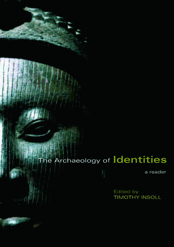 The Archaeology of Identities A Reader book cover