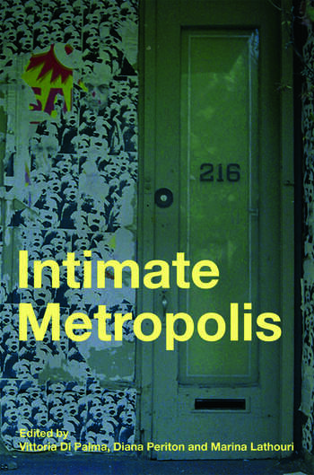 Intimate Metropolis Urban Subjects in the Modern City book cover