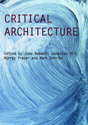 Critical Architecture book cover