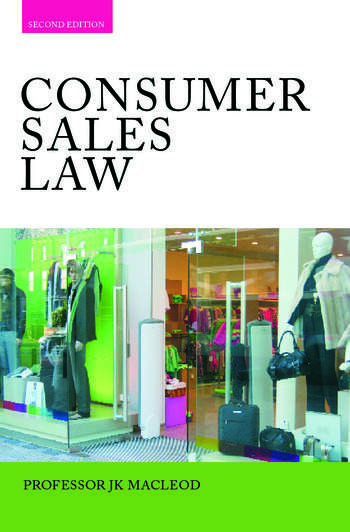 Consumer Sales Law The Law Relating to Consumer Sales and Financing of Goods book cover