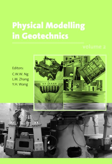 Physical Modelling in Geotechnics, Two Volume Set Proceedings of the Sixth International Conference on Physical Modelling in Geotechnics, 6th ICPMG '06, Hong Kong, 4 - 6 August 2006 book cover