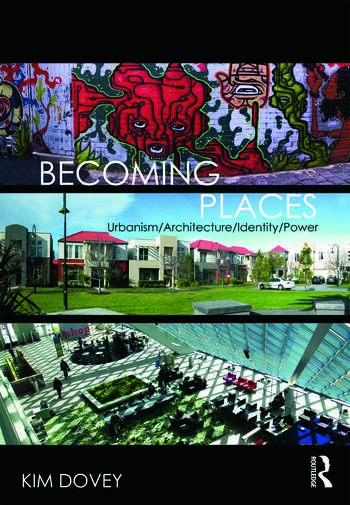 Becoming Places Urbanism / Architecture / Identity / Power book cover