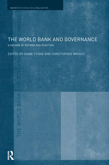 The World Bank and Governance A Decade of Reform and Reaction book cover