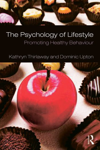 The Psychology of Lifestyle Promoting Healthy Behaviour book cover