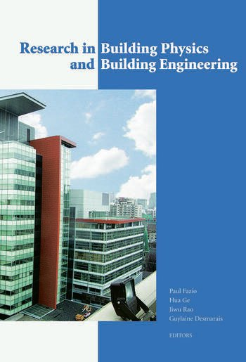 Research in Building Physics and Building Engineering 3rd International Conference in Building Physics (Montreal, Canada, 27-31 August 2006) book cover