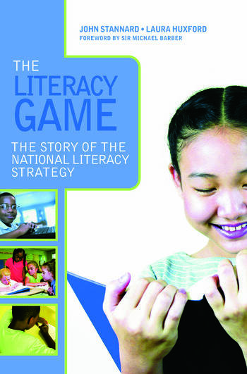 The Literacy Game The Story of The National Literacy Strategy book cover
