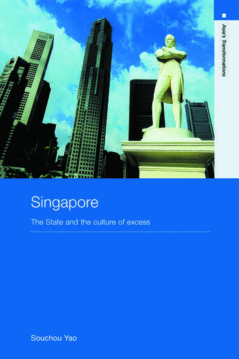 Singapore The State and the Culture of Excess book cover