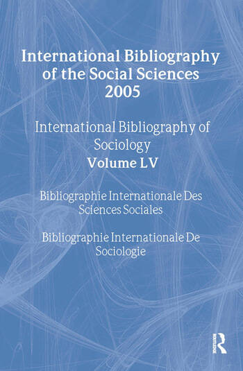IBSS: Sociology: 2005 Vol.55 International Bibliography of the Social Sciences book cover