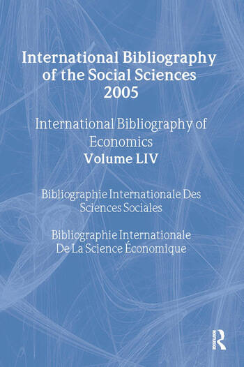 IBSS: Economics: 2005 Vol.54 International Bibliography of the Social Sciences book cover