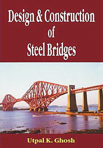 Design and Construction of Steel Bridges book cover