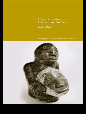 African Literature, Animism and Politics book cover