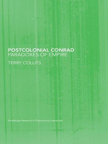 Postcolonial Conrad Paradoxes of Empire book cover