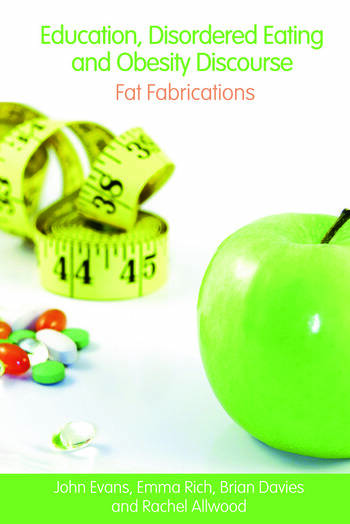 Education, Disordered Eating and Obesity Discourse Fat Fabrications book cover