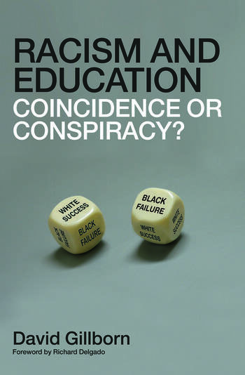 Racism and Education Coincidence or Conspiracy? book cover