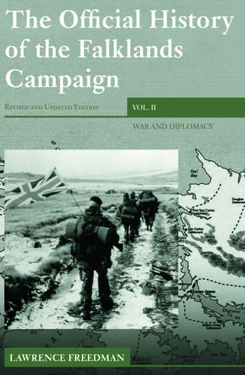 The Official History of the Falklands Campaign, Volume 2 War and Diplomacy book cover