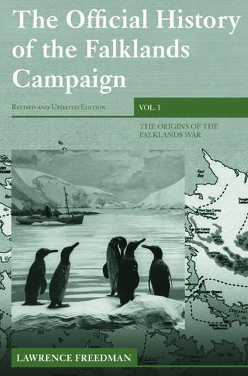 The Official History of the Falklands Campaign, Volume 1 The Origins of the Falklands War book cover