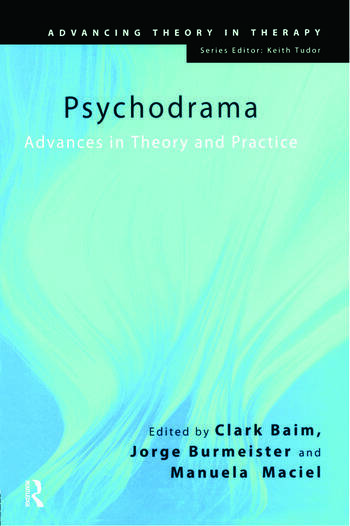 Psychodrama Advances in Theory and Practice book cover