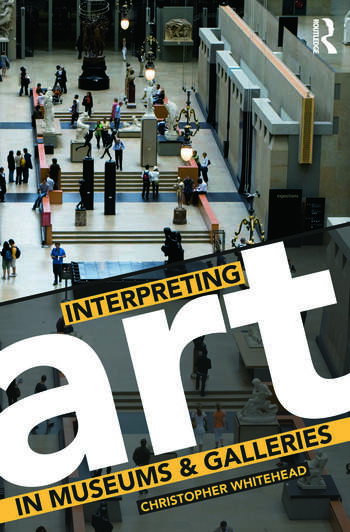 Interpreting Art in Museums and Galleries book cover