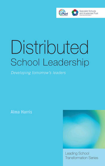 Distributed School Leadership Developing Tomorrow's Leaders book cover