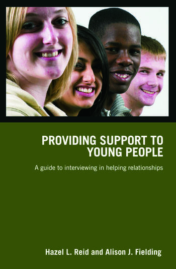 Providing Support to Young People A Guide to Interviewing in Helping Relationships book cover