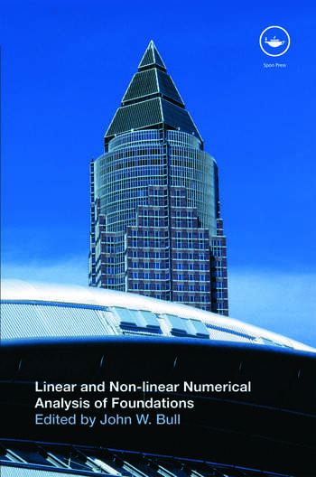 Linear and Non-linear Numerical Analysis of Foundations book cover