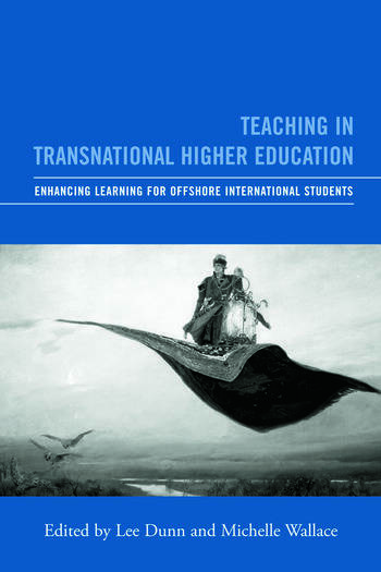 Teaching in Transnational Higher Education Enhancing Learning for Offshore International Students book cover