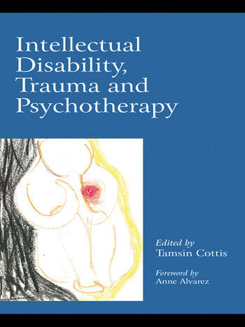 Intellectual Disability, Trauma and Psychotherapy book cover