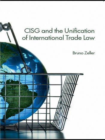 CISG and the Unification of International Trade Law book cover